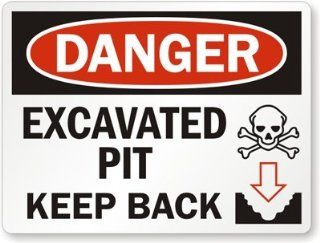 "Danger   Excavated Pit Keep Back (with Skull & Bone and Down Arrow Graphic), Engineer Grade Reflective Aluminum Sign, 80 mil, 24"" x 18"""