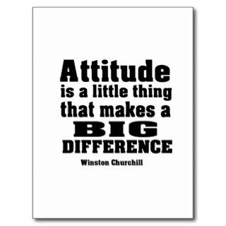 Attitude makes a big difference post cards