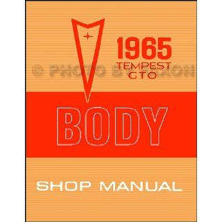 1965 Pontiac GTO, Tempest, and LeMans Body Shop Manual Reprint Pontiac Books