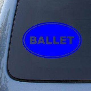 BALLET EURO OVAL   Dance   Vinyl Car Decal Sticker #1685  Vinyl Color Blue Automotive