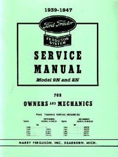 1939 1947 FORD 9N 2N TRACTOR Shop Service Manual Book Automotive