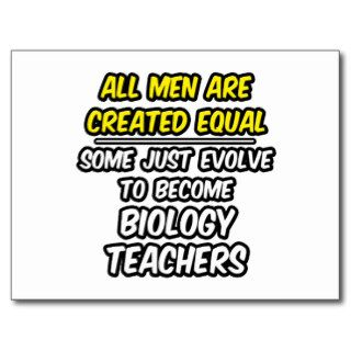 All Men Are Created EqualBiology Teachers Post Card