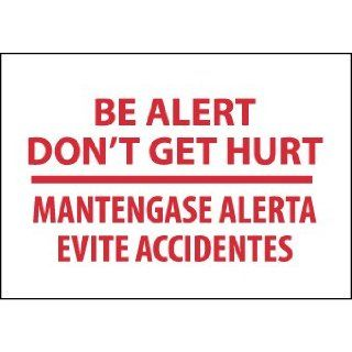 "NMC M433RC Bilingual Restricted Area Sign, Legend ""BE ALERT DON'T GET HURT"", 20"" Length x 14"" Height, Rigid Polystyrene Plastic, Red on White Industrial Warning Signs"