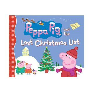 Peppa Pig and the Lost Christmas List Candlewick Press 9780763674564 Books