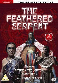 The Feathered Serpent Complete Series [Region 2] Brian Deacon, Diane Keen, Patrick Troughton, Richard Willis, George Cormack, George Lane Cooper, Robert Gary, Robert Russell, Granville Saxton, Stan Woodward, Vic Hughes, CategoryClassicFilms, CategoryCult