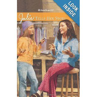 Julie Tells Her Story (American Girls Collection) Megan Mcdonald, Susan McAliley 9781593692889 Books
