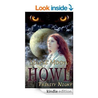 Howl Spirit Moon (Book One) (A BBW, Werewolf, Ghost Story)   Kindle edition by Scarlett Grove. Romance Kindle eBooks @ .