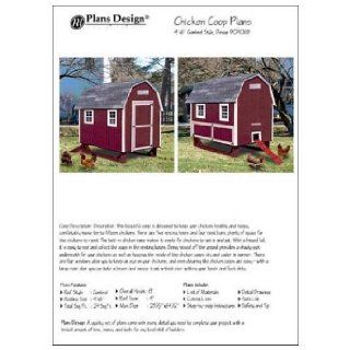 4'x6' Chicken Coop / House Plans, Gambrel / Barn Roof Style (How to build a chicken coop, design # 90406B) Books