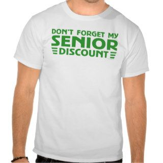 Senior Discount Tee Shirt