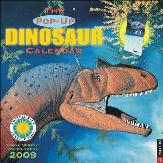 The Dinosaur Pop Up Calendar 2009 Wall Calendar Smithsonian Ins National Museum of Natural History 9780789317353 Books
