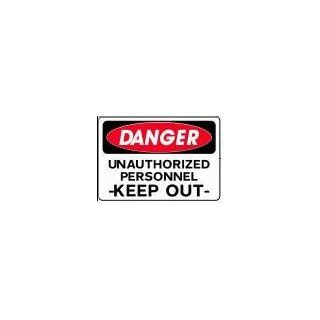 DANGER UNAUTHORIZED PERSONNEL  KEEP OUT  10x14 Heavy Duty Indoor/Outdoor Plastic Sign Industrial Warning Signs