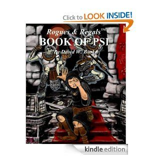 Rogues & Regals Book of Psi (for use with the Rogues & Regals role playing adventure game) eBook David William Burke Kindle Store