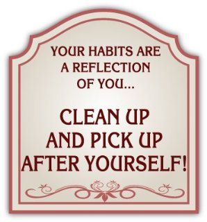 "Clean Up and Pick Up After Yourself Sign Car Bumper Sticker Decal 5"" X 5"""