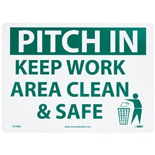 "NMC M724RB Housekeeping Sign, Legend ""PITCH IN KEEP AREA CLEAN & SAFE"" with Graphic, 14"" Length x 10"" Height, Rigid Polystyrene Plastic, Green on White Industrial Warning Signs"