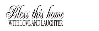 Bless This Home With Love And Laughter wall quote wall decals wall decals quotes   Wall Decor Stickers