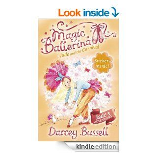 Jade and the Carnival (Magic Ballerina, Book 22)   Kindle edition by Darcey Bussell. Children Kindle eBooks @ .
