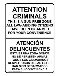 Gun Free Zone Bilingual Sign NHB 16346 Alcohol / Drugs / Weapons  Business And Store Signs