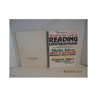 Breaking the Code in Reading Comprehension a Multiple Skills Program for Elementary and Remedial Secondary Main Idea, Fact & Opinion, Drawing Conclusions, Sequencing, Context Clues, Cause & Effect (levels d, e, &f, ) Kathleen Harden, Stacy McG