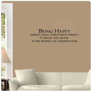 Being happy doesn't mean everything's perfect, It means you decide to see beyond the imperfections. Wall Decal Sticker Art Mural Home D?cor Quote   Wall Decor Stickers