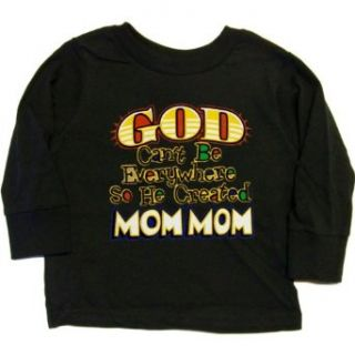 TODDLER LONG SLEEVE T SHIRT  SPORTS GREY   4T   God Cant Be Everywhere So He Created Mom Mom   for Grandson or Granddaughter   Guardian Angel Mommom Grandma Grandmother Clothing