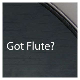 Got Flute? Decal Musical Instrument Band Car Sticker   Themed Classroom Displays And Decoration