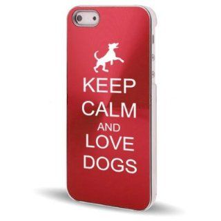 Apple iPhone 5 5S Rose Red 5C243 Aluminum Plated Hard Back Case Cover Keep Calm and Love Dogs Cell Phones & Accessories
