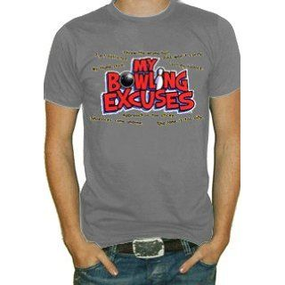 My Bowling Excuses T Shirt (Grey) #162 (Mens Large) Clothing