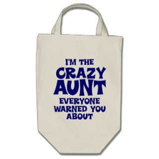 Funny Crazy Aunt Canvas Bags
