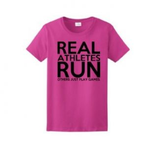 Real Athletes Run Others Just Play Games Ladies T Shirt Clothing