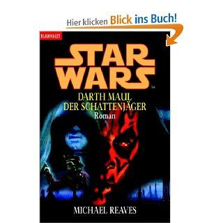Star Wars   Darth Maul Der Schattenj�ger Michael Reaves, Regina Winter Bücher