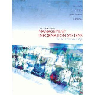 Management Information Systems for the Information Age, Third Edition Stephen Haag 9780070955691 Books