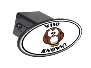 "Owl Who Knows   Funny   2"" Tow Trailer Hitch Cover Plug Insert Automotive"