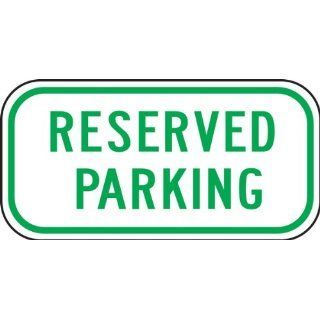 "Accuform Signs FRP285RA Engineer Grade Reflective Aluminum Designated Parking Sign, Legend ""RESERVED PARKING"", 12"" Width x 6"" Length x 0.080"" Thickness, Green on White"