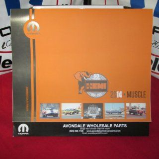 2014 Mopar Muscle Calendar 426 Hemi Dodge Chrysler Plymouth Hemi Orange