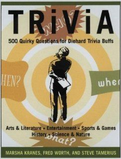 Trivia 424 Quirky Questions for Diehard Trivia Buffs Black Dog & Leventhal Publishers 0768821232153 Books