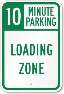 "10 Minute Parking, Loading Zone Sign, 18"" x 12""  Yard Signs  Patio, Lawn & Garden"