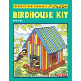 Birdhouse Kit with Cards and Poster and Other and Paint Brush and Paint Pots (Barron's Educational Activity Kits) Barrons Educational Series 9780764173639 Books