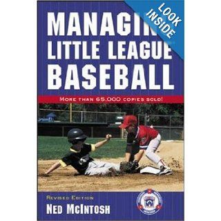 Managing Little League Baseball Ned McIntosh Books