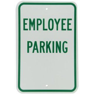 "Brady 113309 12"" Width x 18"" Height B 959 Reflective Aluminum, Green on White ""Employee Parking"" Sign Industrial Warning Signs"