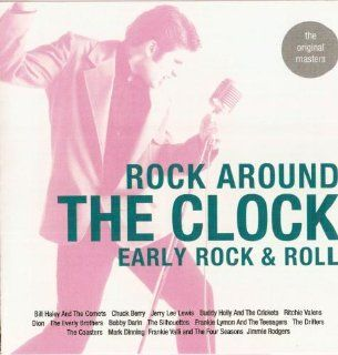 Rock Around The Clock Early Rock & Roll Music
