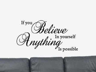 If You Believe in Yourself Anything is Possible Vinyl Wall Art Decal Sticker Home Decor   Motivational Wall Stickers