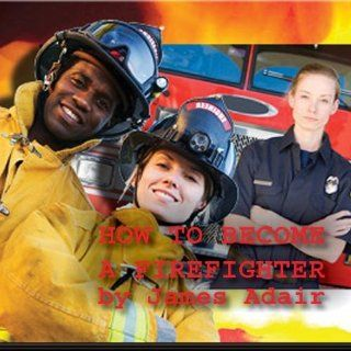 How to Become a FireFighter a Step by Step Guide for Beginners Music