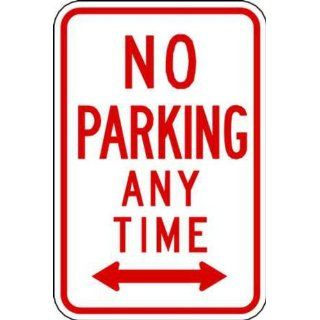 "Zing Eco Parking Sign, ""NO PARKING ANY TIME"" with Arrow Both Sides, 12"" Width x 18"" Length, EGP Aluminum, Red on White (Pack of 1) Industrial Warning Signs"