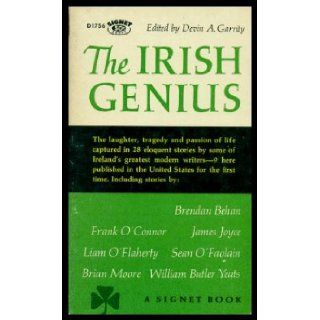 THE IRISH GENIUS Of Death of Life; Village Without Men; Borstal Boy; Witness; A Trump of Doom; The Powers of Imagination; The Widow Flynn's Apple Tree; Counterparts; God Rest Mickey; The Game Cock; Home Sweet Home; Death Below Decks; A Vocation Devin