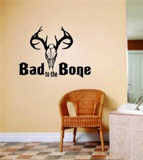 Bad To The Bone   Home Decor Sticker   Vinyl Wall Decal   Size  10 Inches X 20 Inches   22 Colors Available