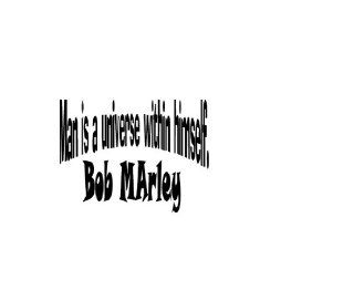 Man Is a Universe Within Himself   Bob Marley Quote Vinyl Wall Art Decal Sticker   Wall Decor Stickers