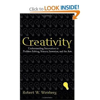 Creativity Understanding Innovation in Problem Solving, Science, Invention, and the Arts 9780471739999 Social Science Books @