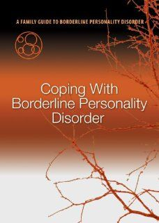 If Only We Had Known A Family Guide to Borderline Personality Disorder (Program 5   Coping with Borderline Personality Disorder) MD; Alan Fruzzetti, PhD; Alec Miller, PsyD; Perry Hoffman, PhD and Valerie Porr John Gunderson Movies & TV