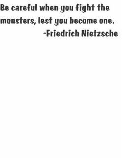 Life Life Attitude True Lessons Words to Remember Be careful when you fight the monsters lest you become one by German Philosopher Friedrich Nietzsche Graphic Art Quote for Home Decor   Peel & Stick Sticker   Vinyl Wall Decal   Size  10 Inches X 40 In