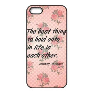 Best The best thing to hold onto in life is each other.   Audrey Hepburn Accessories Apple Iphone 5/5s Waterproof TPU case Cell Phones & Accessories